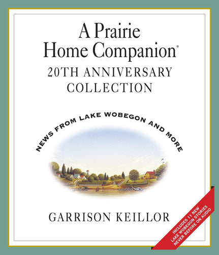 A Prairie Home Companion 20th Anniversary Collection (4 CDs)