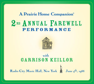 A Prairie Home Companion 2nd Annual Farewell Performance (2 CDs)