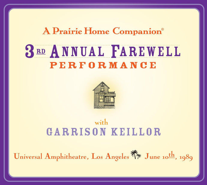 A Prairie Home Companion 3rd Annual Farewell Performance (2 CDs)