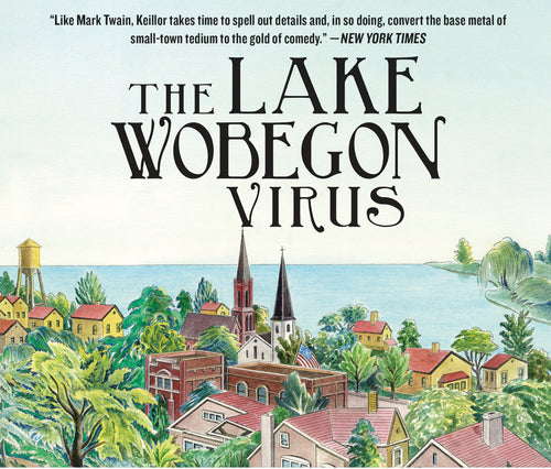 The Lake Wobegon Virus CD Audiobook, narrated by Garrison Keillor (7 CDs)