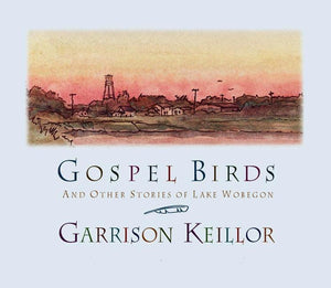 Gospel Birds and Other Stories of Lake Wobegon (3 CDs)