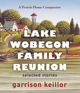 Lake Wobegon Family Reunion (4 CDs)