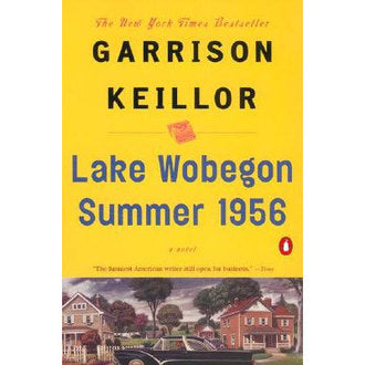 Lake Wobegon Summer 1956: A Novel by Garrison Keillor