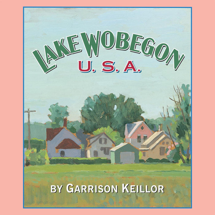 Lake Wobegon USA (4 CDs)