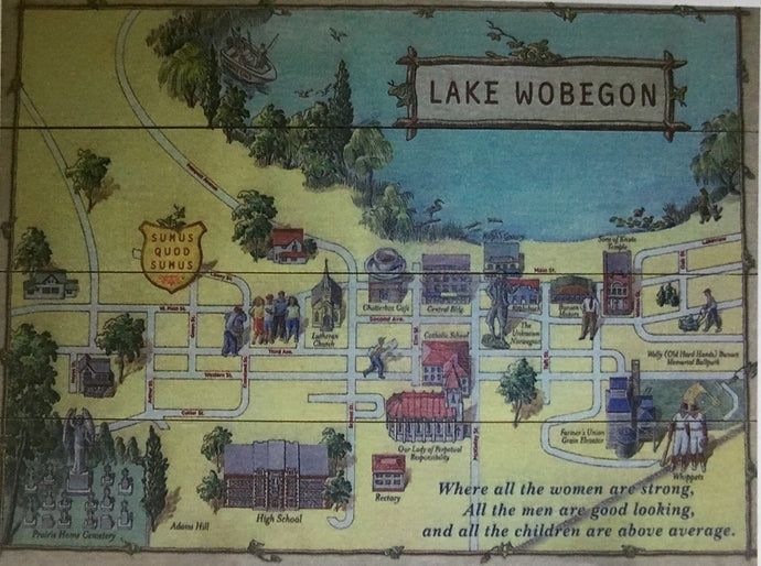 Lake Wobegon Wood Sign