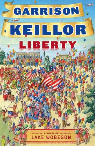 LIBERTY: A Lake Wobegon Novel (6 CDs)