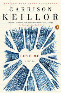 Love Me: A Novel by Garrison Keillor