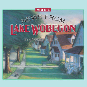 More News from Lake Wobegon (4 CDs)