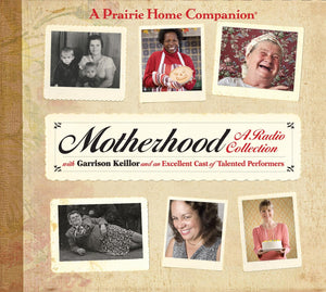 Motherhood: A Radio Collection (2 CDs)