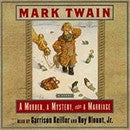 A Murder, A Mystery and a Marriage by Mark Twain read by Garrison Keillor