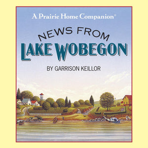 News from Lake Wobegon (4 CDs)