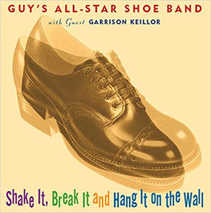 Shake It, Break It, and Hang It On the Wall by The Guy's All Star Shoe Band