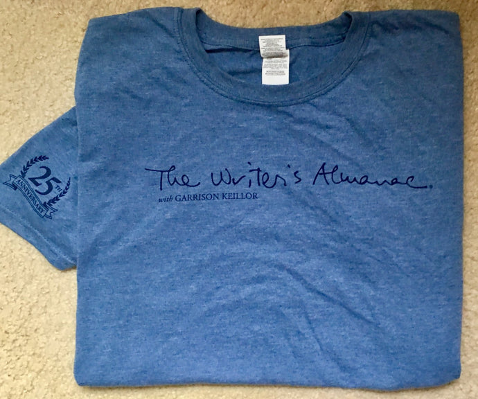 The Writer's Almanac 25th Anniversary T-shirt