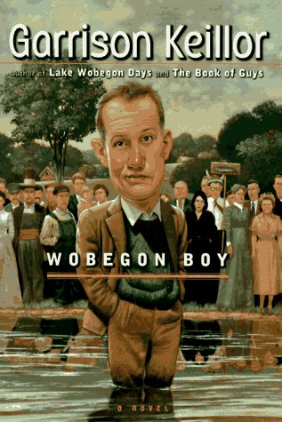 Wobegon Boy: A Novel read by Garrison Keillor (5 CDs)