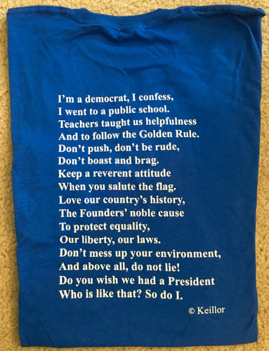 I'm A Democrat Short Sleeve T-Shirt by Garrison Keillor
