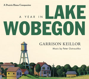 A Year in Lake Wobegon by Garrison Keillor (3 CDs)