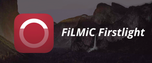 FiLMiC Firstlight Photography App