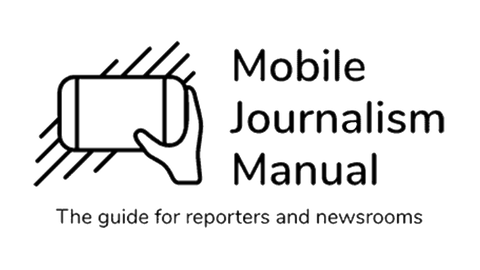 Mobile Journalism Manual