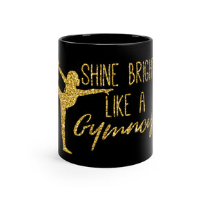 Shine Bright Mug - It's A Gymnastics Thing