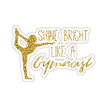 Shine Bright Adhesive Sticker - It's A Gymnastics Thing