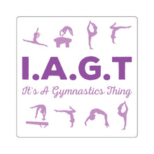 IAGT All over Sticker - It's A Gymnastics Thing