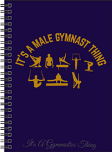 Male Gymnast Journal - It's A Gymnastics Thing