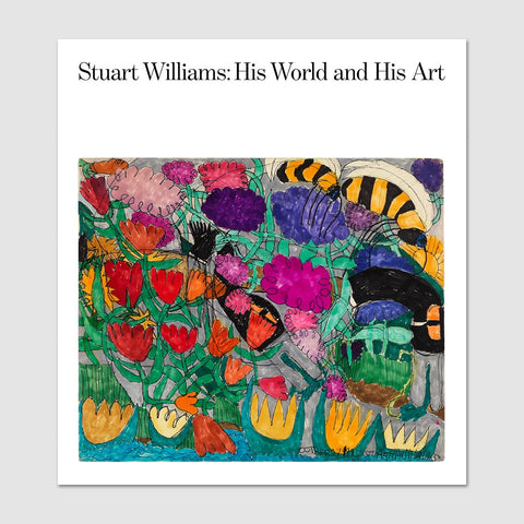 Stuart Williams: His World and His Art