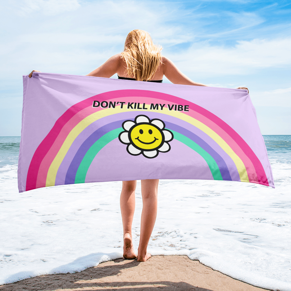 Don't Kill My Vibe Towel