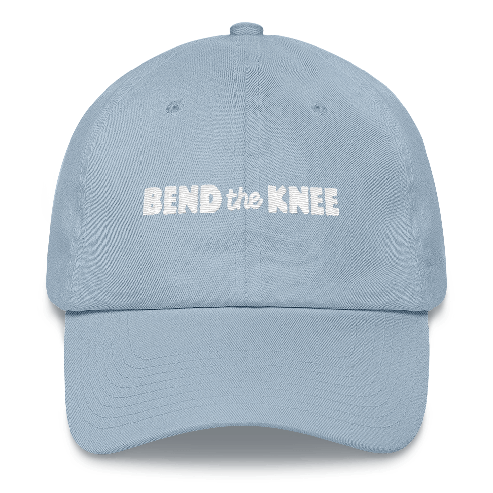 Bend the Knee Hat
