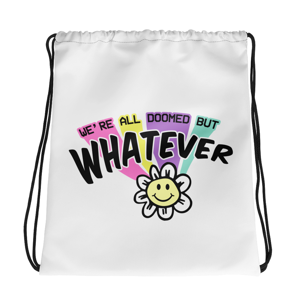 We're All Doomed Drawstring bag
