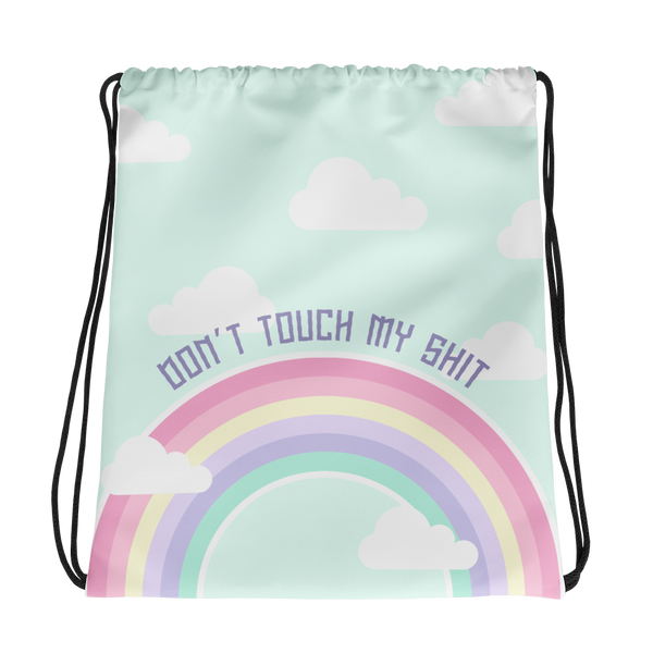 Don't Touch My Shit Drawstring Bag