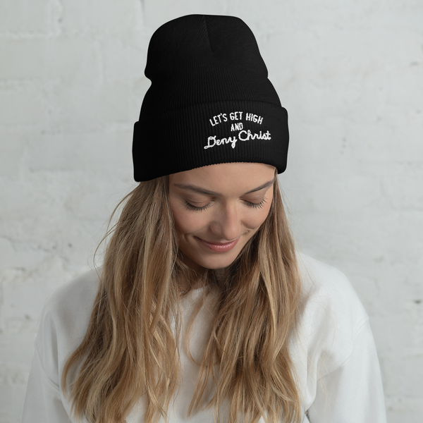Let's Get High and Deny Christ Beanie