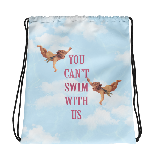 You Can't Swim with Us Drawstring bag