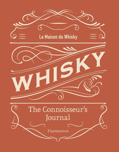 Whisky: The Connoisseur's Journal