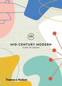 Mid-Century Modern Icons of Design