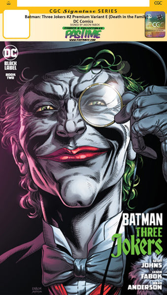 "CGC Batman: Three Jokers #2 Premium Variant E (""Death in the Family"" top hat and monocle)"