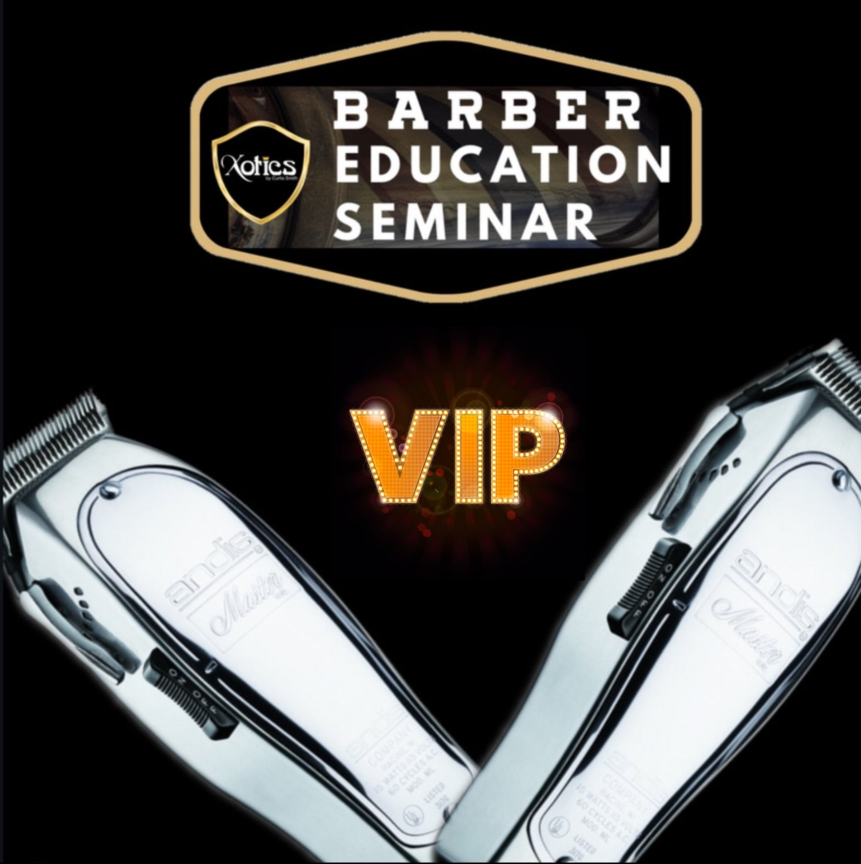 Vip Step Your Game Up Barber Seminar NASHVILLE 6/7/20