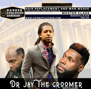 Man Weave and Hair Replacement 4 hour hands on Class Nashville 6/8/2020.  10AM-2PM