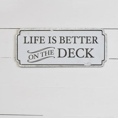 Better On The Deck Sign | 18""