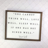 16x20 One Cannot Think Well