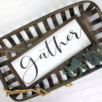 12x36 Gather {Thinner Font}