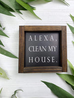 Alexa Clean My House