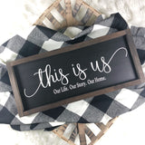 "8""x20"" This is us mini sign { Black Background }"