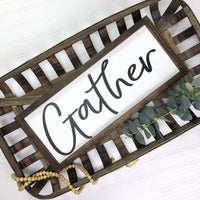 12x36 Gather {Thicker Font}