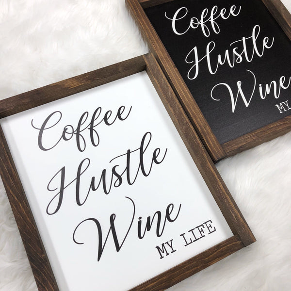 8x10 Coffee Hustle Wine