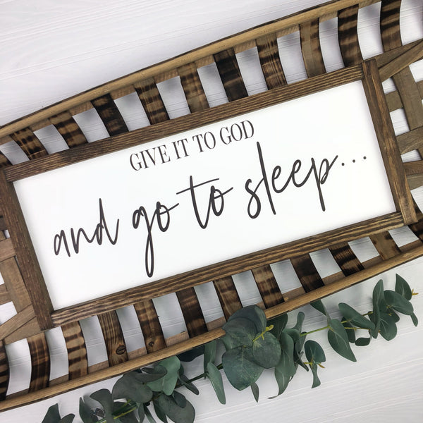 12x36 Give It To God {as seen in Country Sampler Magazine}