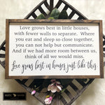 14x24 Love Grows Best