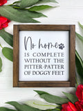 No Home is Complete Without the Pitter Pat of Doggy Feet