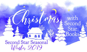 Christmas with Second Star Books - Second Star Seasonal Winter 2019
