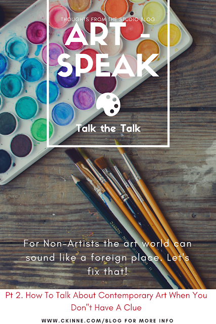 Art Speak- How to Talk About Contemporary Art When You Don't Have A Clue